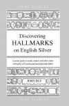 Discovering Hallmarks on English Silver - John Bly