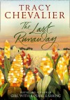 The Last Runawy - Tracy Chevalier