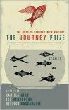 The Journey Prize Stories 21: The Best of Canada's New Writers - Various, Camilla Gibb, Lee Henderson