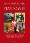 Piastowie - Sławomir Koper