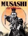 Musashi - Eiji Yoshikawa, Eiji Yoskikawa