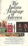 The Indian Heritage Of America / By Alvin M. Josephy, Jr - Alvin M. Josephy Jr.