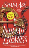 Intimate Enemies - Shana Abe
