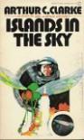 Islands in the Sky - Arthur C. Clarke