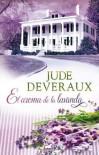 El aroma de la lavanda (Edilean, #1) - Jude Deveraux