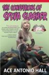 Confessions of Sylva Slasher - Ace Antonio Hall