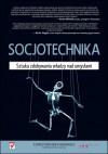 Socjotechnika. Sztuka zdobywania władzy nad umysłami - Christopher Hadnagy
