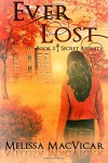 Ever Lost (Secret Affinity) (Volume 2) - Melissa MacVicar