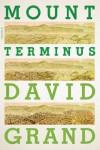 Mount Terminus - David Grand