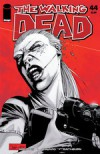 The Walking Dead Issue #44 - Robert Kirkman, Charlie Adlard, Cliff Rathburn