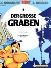 Der große Graben (Asterix #25) - René Goscinny, Albert Uderzo