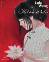 Het lelietheater (Dutch Edition) - Lulu Wang