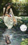 The Reflections of Queen Snow White - David C. Meredith