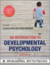 An Introduction to Developmental Psychology (BPS Textbooks in Psychology) - Alan Slater, Gavin Bremner