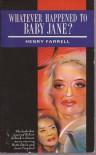 Whatever Happened To Baby Jane - Henry Farrell