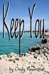 Keep You - Cindy Rosenthal