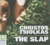The Slap - Christos Tsiolkas, Alex Dimitriades