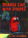 Orange Car With Stripes - Tom Lichtenberg