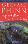 Up and Down in the Dales - Gervase Phinn
