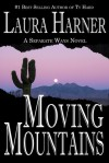 Moving Mountains -  Laura Harner