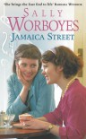 Jamaica Street - Sally Worboyes