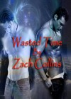 Wasted Time - Zach Collins
