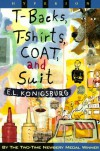 T-Backs, T-Shirts, Coats, and Suits - E.L. Konigsburg