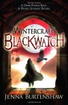 Blackwatch - Jenna Burtenshaw