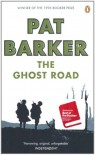 The Ghost Road - Pat Barker