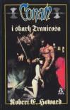 Conan i skarb Tranicosa - Robert Ervin Howard