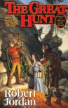 The Great Hunt (The Wheel of Time, Book 2) - Robert Jordan