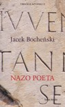 Nazo poeta. Trylogia rzymska. Tom 2 - Jacek Bocheński