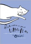 The World Is Your Litter Box: A How-to Manual for Cats - Steve Fisher,  Ward Schumaker (Illustrator)