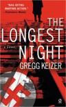The Longest Night - Gregg Keizer