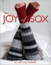 The Joy of Sox: 30+ must-knit designs - Linda Kopp