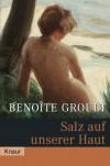 Salz auf unserer Haut - Benoîte Groult;Irène Kuhn