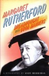 Margaret Rutherford: Dreadnought With Good Manners - Andy Merriman