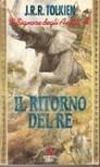 Il ritorno del re - J.R.R. Tolkien, Quirino Principe, Elémire Zolla, Vicky Alliata di Villafranca
