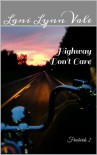 Highway Don't Care - Lani Lynn Vale