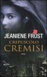 Crepuscolo cremisi - Jeaniene Frost