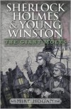 Sherlock Holmes and Young Winston: The Giant Moles - Mike Hogan