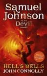 Hell's Bells: Samuel Johnson Vs the Devil - John Connolly