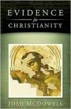 Evidence for Christianity - Josh McDowell