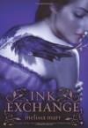 Ink Exchange - Melissa Marr