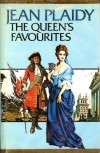 The Queen's Favourites (The Stuart Saga #7) - Jean Plaidy
