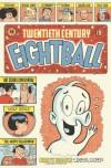 Twentieth Century Eightball - Daniel Clowes