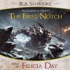 The First Notch: A Tale from The Legend of Drizzt - R. A. Salvatore