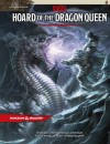 Hoard of the Dragon Queen (D&D Adventure) - Wizards RPG Team