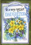 To a Very Special Daughter (To-Give-And-To-Keep) - Pam Brown
