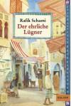 Der ehrliche Lügner: Roman von tausendundeiner Lüge (Gulliver) - Rafik Schami